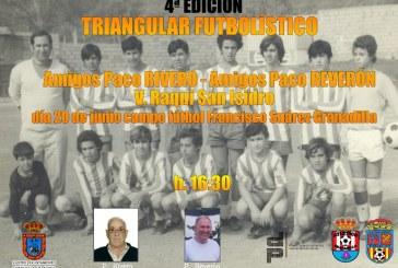 La 4ª edición del Triangular en homenaje a 'Paco Rivero' y 'Paco Reverón'
