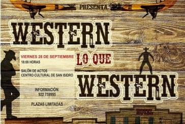 La obra de teatro 'Western lo que western', este viernes en el Salón de Actos del Centro Cultural de San Isidro