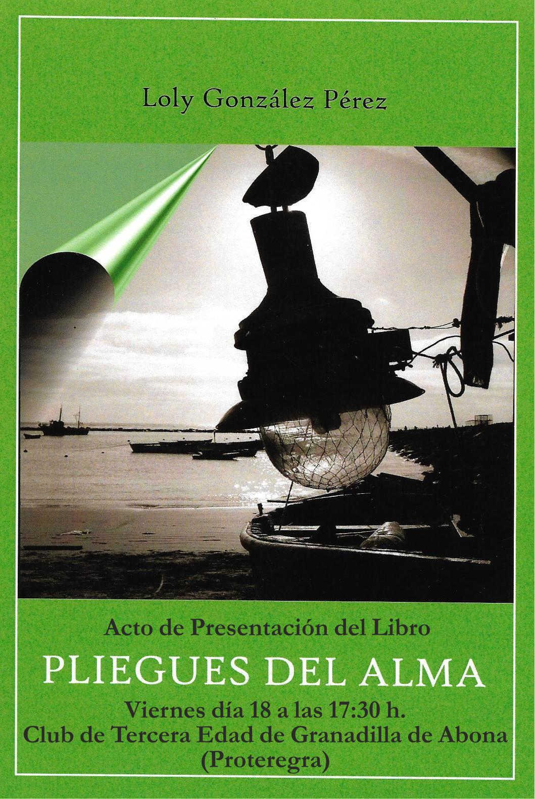 Presentación de libro 'Pliegues del Alma', de Loly González Pérez, este viernes en Proteregra